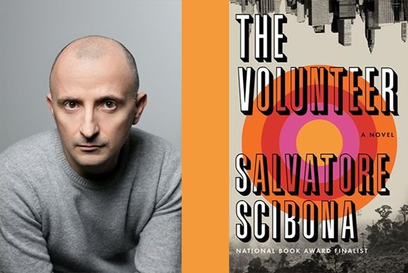 Author Salvatore Scibona and his book The Volunteer