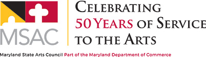 Maryland State Arts Council. Part of the Maryland Department of Commerce. Celebrating 50 years of service to the arts.